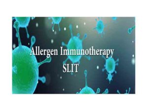 SLIT Sublingual Immunotherapy